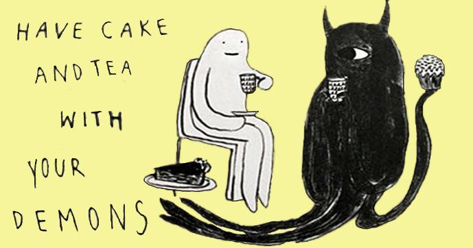 Befriend your demon